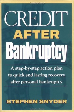 credit-after-bankruptcy-a-step-by-step-action-plan-to-quick-and-lasting-recovery-after-personal-bankruptcy