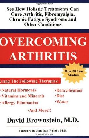 Ebook Overcoming Arthritis by David Brownstein PDF!