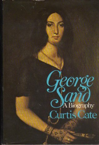 George Sand: A Biography