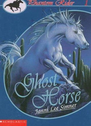 Ghost Horse (Phantom Rider, #1)