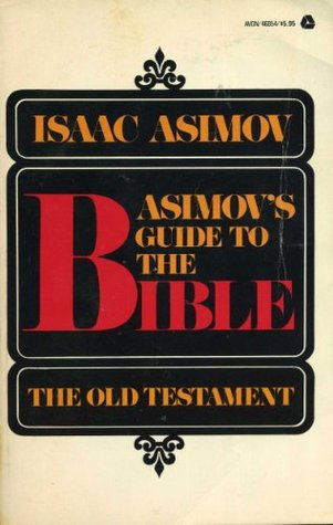 Asimov's Guide to the Bible: The Old Testament