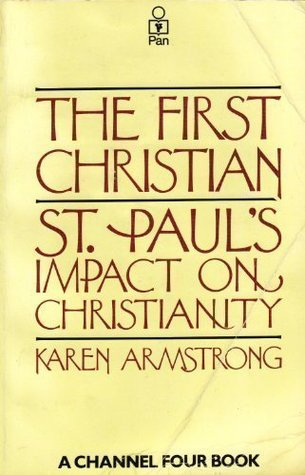 The First Christian: St. Paul's impact on Christianity