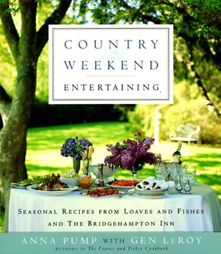 country-weekend-entertaining-seasonal-recipes-from-loaves-and-fishes-and-the-bridgehampton-inn