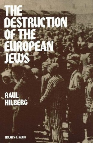 The Destruction of the European Jews