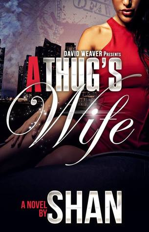 A Thug's Wife (Full Length Novel)