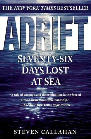 Adrift: Seventy Six Days Lost at Sea