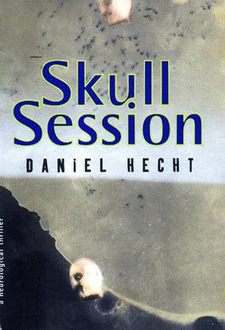 Ebook Skull Session by Daniel Hecht read!
