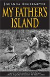 My Father's Island: A Galapagos Quest (Pelican Press)