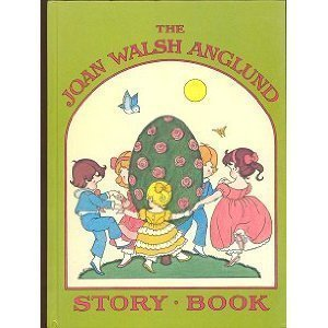 The Joan Walsh Anglund Story Book