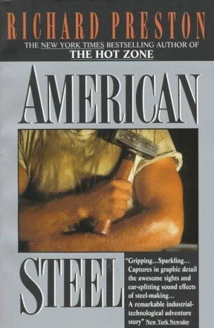 American Steel by Richard   Preston