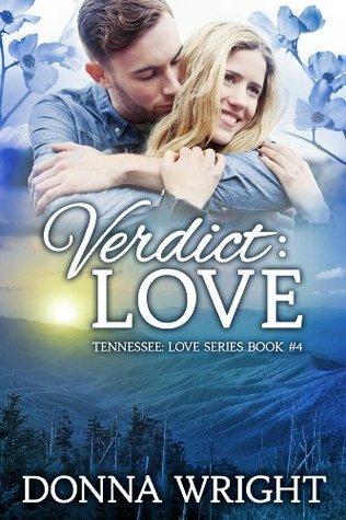 Verdict: Love (Tennessee: Love #4)