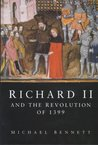 Richard II and the Revolution of 1399