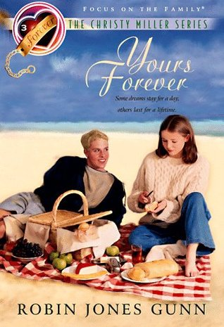 Yours Forever (Christy Miller, #3)