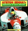 Ayrton Sennas Principles of Race Driving
