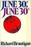 June 30th, June 30th by Richard Brautigan