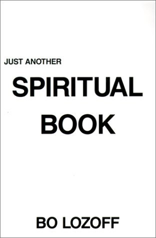 Just Another Spiritual Book by Bo Lozoff