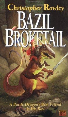 Bazil Broketail (Bazil Broketail, #1)