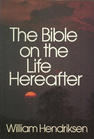The Bible on the Life Hereafter