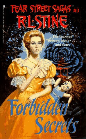 Forbidden Secrets (Fear Street Sagas, #3)