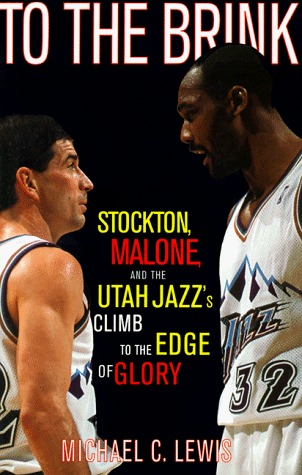 To the Brink: Stockton Malone and the Utah Jazz's Climb to the Edge of Glory
