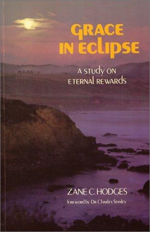 Grace in Eclipse: A Study on Eternal Rewards