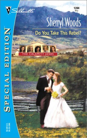 Do You Take This Rebel? (The Calamity Janes, #1)