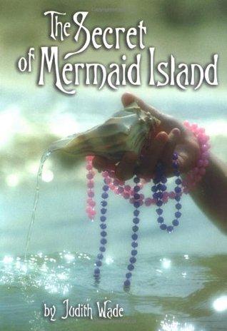 The Secret of Mermaid Island