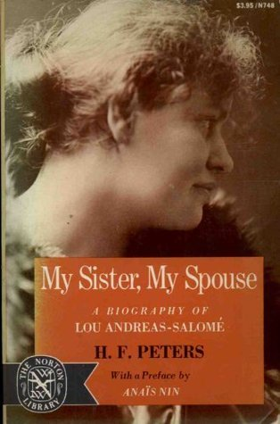 My Sister, My Spouse: A Biography of Lou Andreas-Salomé