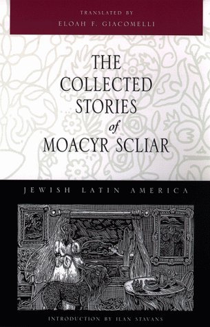 the-collected-stories-of-moacyr-scliar