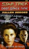Fallen Heroes (Star Trek: Deep Space Nine #5)