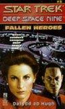 Fallen Heroes (Star Trek: Deep Space Nine, #5)
