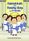 Hanukkah with Noshy Boy and Friends