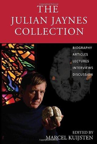 The Julian Jaynes Collection by Marcel Kuijsten