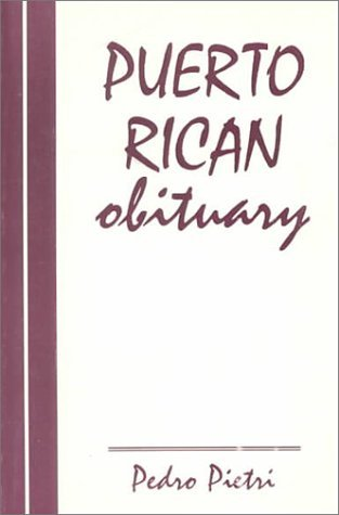 Puerto Rican Obituary by Pedro Pietri