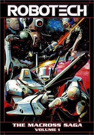 Robotech - The Macross Saga, Vol. 1