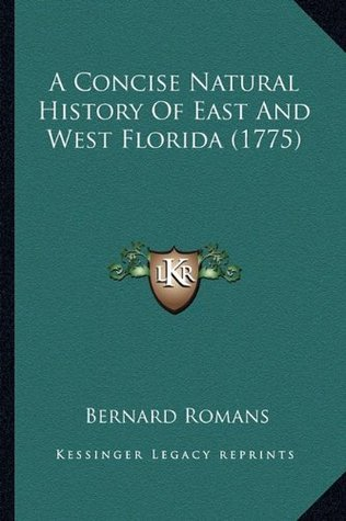 a-concise-natural-history-of-east-and-west-florida-1775