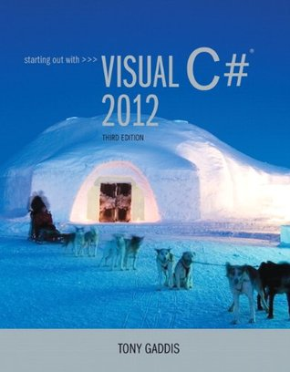 Starting Out with Visual C# 2012 [with CD-ROM]