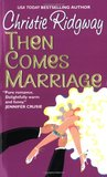 Then Comes Marriage (Hot Water, California, #2)