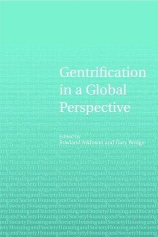 Gentrification in a Global Context: Gentrification in a Global Perspective (Housing and Society Series)
