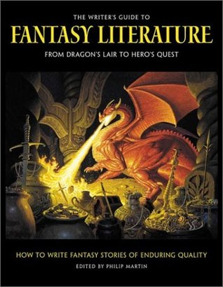 the-writer-s-guide-to-fantasy-literature-from-dragon-s-lair-to-hero-s-quest