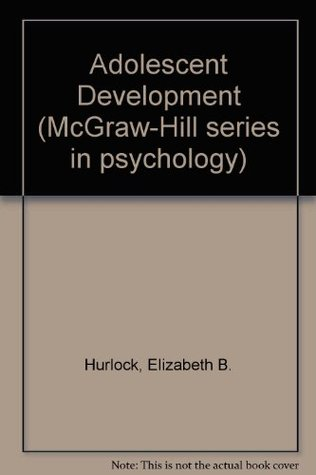 Adolescent Development (McGraw-Hill series in psychology)