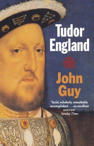 Tudor England by John Guy