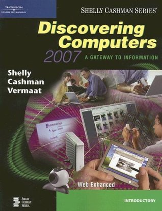 Discovering Computers 2007: A Gateway To Information, Introductory