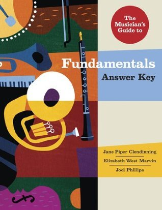 The Musician's Guide to Fundamentals: Answer Key