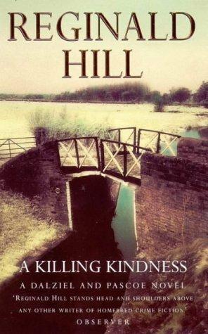 A Killing Kindness by Reginald Hill