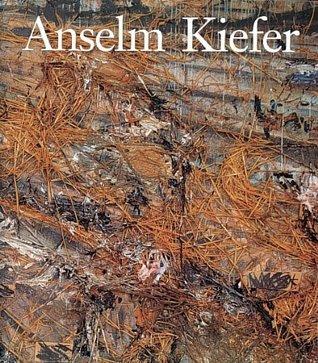 Anselm Kiefer by Mark Rosenthal