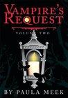 Vampire's Request: Vol Ii