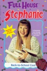 Back-To-School Cool (Full House: Stephanie, #11)