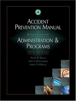 accident prevention manual for business industry administration rh goodreads com accident prevention manual for business and industry pdf accident prevention manual for business and industry administration and programs pdf