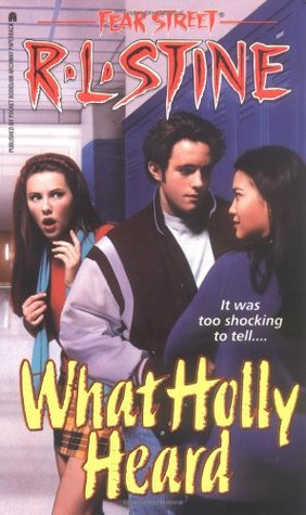 What Holly Heard(Fear Street 34) (ePUB)
